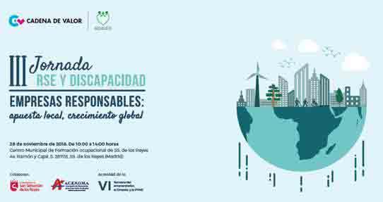 """III Jornada sobre RSE y Discapacidad, """"Empresas responsables: apuesta local, crecimiento global"""""""